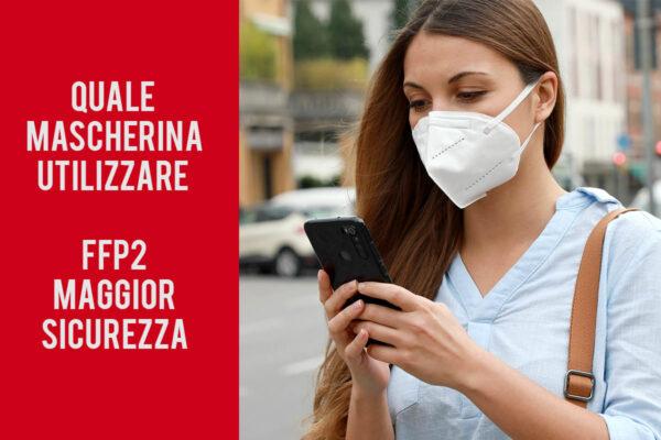 Quale mascherina scegliere, attualmente le FFP2 sono considerate più sicure